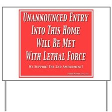 Lethal Force Yard Sign