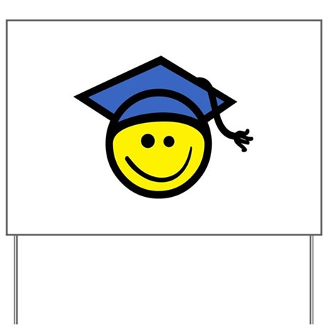 Smiley Face Graduate Yard Sign