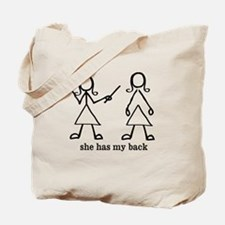 she has my back Tote Bag