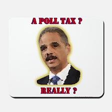 Poll Tax? Mousepad