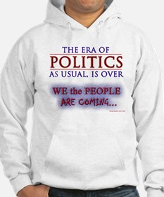 We the People are Coming Hoodie