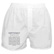 Ineptocracy Boxer Shorts