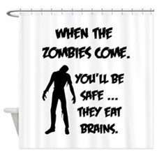 When the zombies come. You'll be safe... Shower Cu