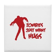 Zombies just want hugs Tile Coaster