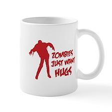 Zombies just want hugs Mug