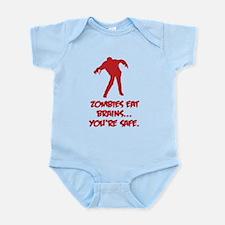Zombies eat brains... You're safe. Infant Bodysuit