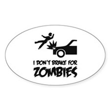 I don't break for zombies Decal
