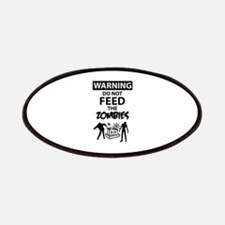 Warning do not feed the zombies Patches
