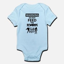 Warning do not feed the zombies Infant Bodysuit