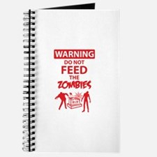 Warning do not feed the zombies Journal
