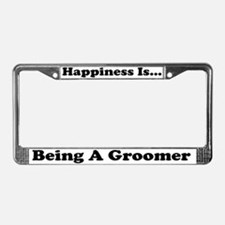 Happiness Being A Groomer wht License Plate Frame