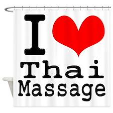I love Thai Massage Shower Curtain