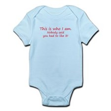 This is who I am - attitude Infant Bodysuit