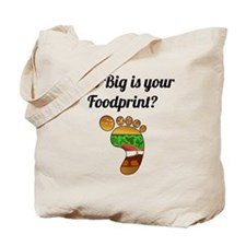 How Big Is Your Foodprint? Tote Bag