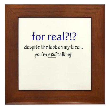 for real!?! you're still talking Framed Tile