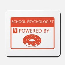 School Psychologist Powered by Doughnuts Mousepad