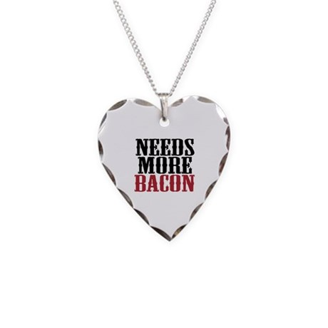 Needs More Bacon Necklace Heart Charm