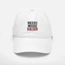 Needs More Bacon Baseball Baseball Cap