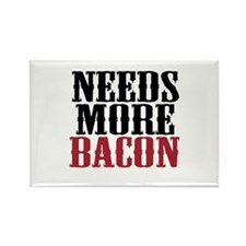 Needs More Bacon Rectangle Magnet (10 pack)