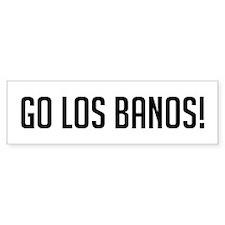 Go Los Banos Bumper Bumper Sticker