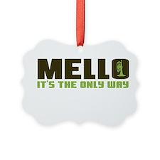 Mello Ornament