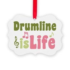 Drumline is Life Ornament