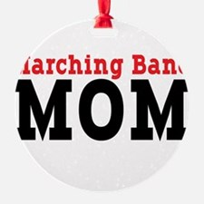 Marching Band Mom Ornament