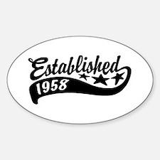 Established 1958 Decal