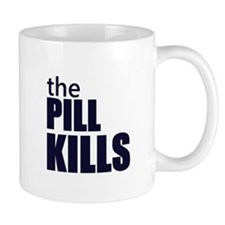 the pill kills anti abortion protest conception Mu