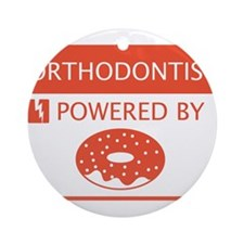 Orthodontist Powered by Doughnuts Ornament (Round)