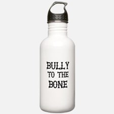 Bully to the Bone Water Bottle