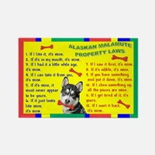 Property Laws -Alaskan Malamute Magnets
