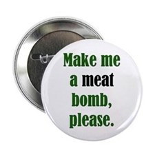 "Meat Bomb 2.25"" Button (10 pack)"