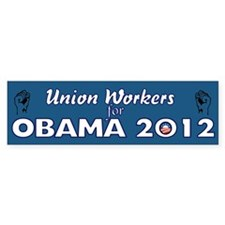 Union Workers For Obama 2012 Bumper Sticker