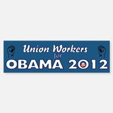 Union Workers For Obama 2012 Sticker (Bumper)