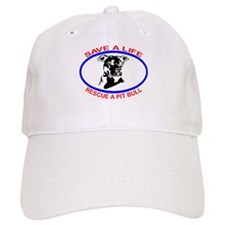SAVE A LIFE RESCUE A PIT BULL Baseball Cap