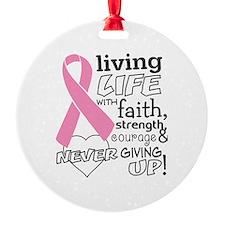Living Life Faith Breast Cancer Ornament