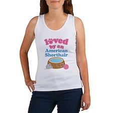 Loved By An American Shorthair Women's Tank Top