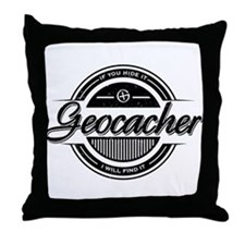 Geocacher - If you hide it, I will find it. Throw