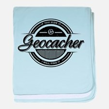 Geocacher - If you hide it, I will find it. baby b