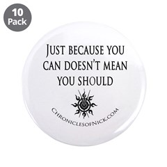 """Ash saying 3.5"""" Button (10 pack)"""