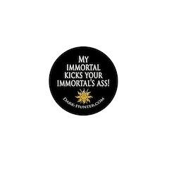Immortal Mini Button