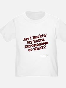 Rockin_my_extra_chromosome T-Shirt
