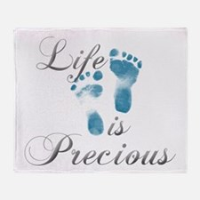 Life is Precious Throw Blanket