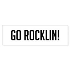 Go Rocklin Bumper Bumper Sticker