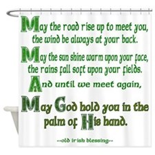 """Irish Blessing """"May the Road"""" Shower Curtain"""