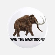 "Save the mastodons 3.5"" Button"