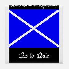 No to Nato Tile Coaster
