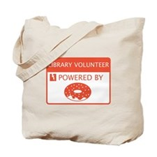 Library Volunteer Powered by Doughnuts Tote Bag