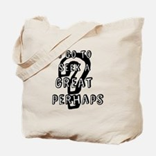 The Great Perhaps Tote Bag